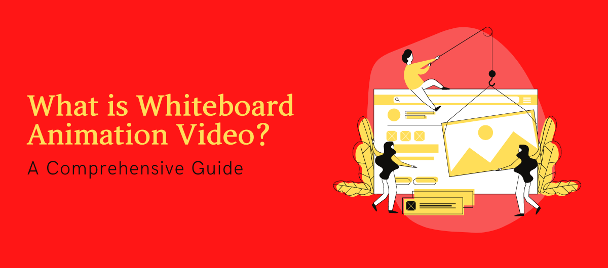 What is Whiteboard Animation Video_ A Comprehensive Guide